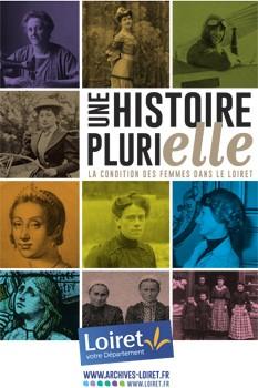 """Expo """"Histoire PluriELLE : la condition des femmes dans le Loiret"""""""