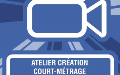 Lancement de l'atelier Création Court Métrage